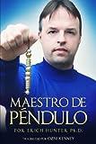 Maestro de Péndulo (Spanish Edition)