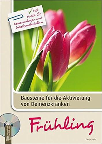 Bausteine Für Die Aktivierung Von Demenzkranken Frühling