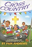 Cross Country, Pam Andrews, 0834172356