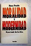 img - for Moralidad y modernidad: el porvenir de la  tica book / textbook / text book