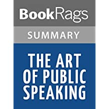 Summary & Study Guide The Art of Public Speaking by Stephen Lucas (English Edition)