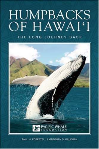 Humpbacks of Hawai'i: The Long Journey Back