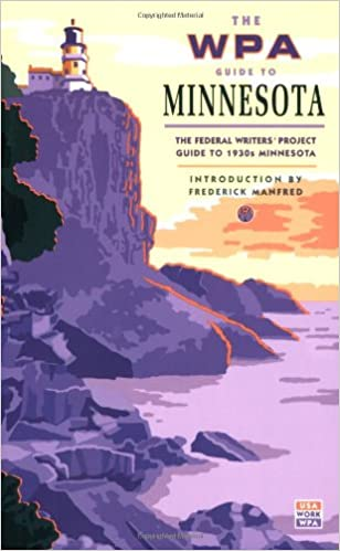 the wpa guide to minnesota the federal writers project guide to
