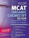 Kaplan MCAT Organic Chemistry Review Notes (Kaplan Test Prep)