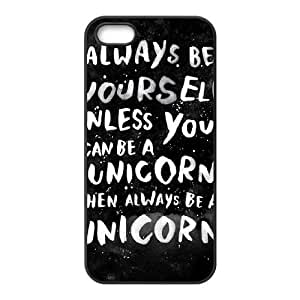 iPhone 4 4s Cell Phone Case Black Always be yourself. Unless you can be a unicorn, then always be a unicorn. KYS1076704KSL