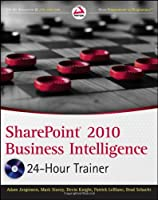 SharePoint 2010 Business Intelligence 24-Hour Trainer Front Cover