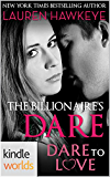 Dare To Love Series: The Billionaire's Dare (Kindle Worlds Novella)