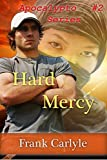 Hard Mercy (Apocalypto Book 2)