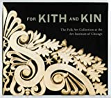 For Kith and Kin, Judith A. Barter and Monica Obniski, 0300179723