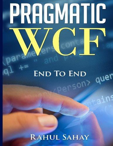 Pragmatic WCF [Sahay, Rahul] (Tapa Blanda)