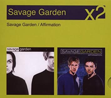 Wonderful Savage Garden/Affirmation