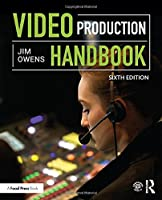 Video Production Handbook, 6th Edition Front Cover