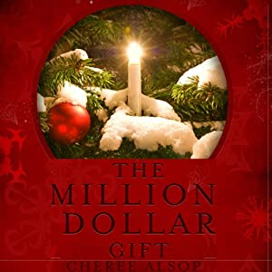 The Million Dollar Gift Audiobook
