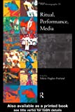 Ritual, Performance, Media, Association of Social Anthropologists Staff, 0415163382