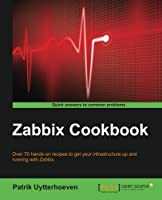 Zabbix Cookbook Front Cover