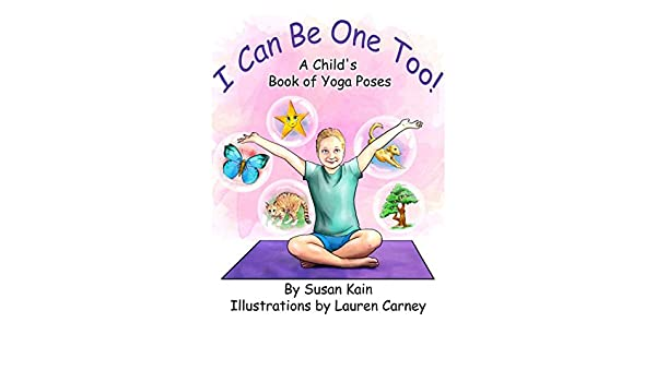 I Can Be One Too! A Childs Book of Yoga Poses (English ...