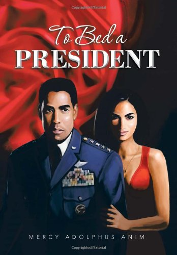 To Bed a President pdf