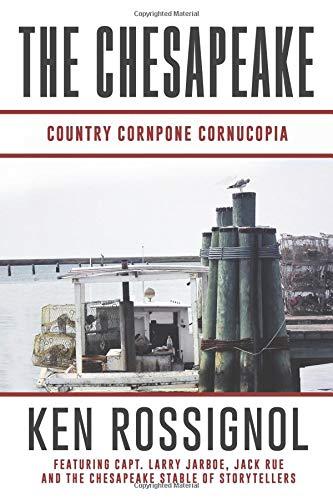 THE CHESAPEAKE: Country Cornpone Cornucopia: (The Chesapeake series book 5)