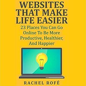 Websites That Make Life Easier Audiobook