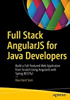 Full Stack AngularJS for Java Developers Front Cover