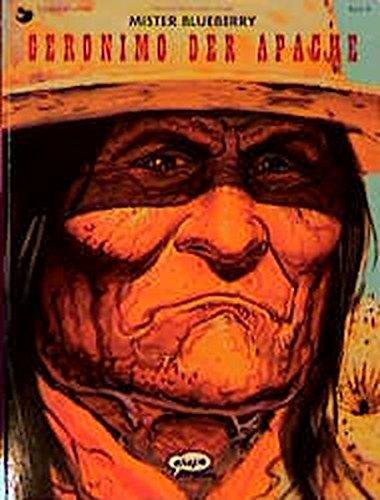 Leutnant Blueberry, Bd.36, Mister Blueberry, Geronimo der Apache Taschenbuch – 2000 J M Charlier Jean Giraud Michael F Walz Michael Walz