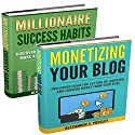 Wealth and Prosperity: Millionaire Success Habits, Monetizing Your Blog (Self-Made Strategies, Simple Ideas) Audiobook by Alexander S. Presley Narrated by Alex Lancer