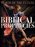Biblical Prophecies