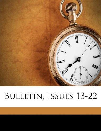 Bulletin, Issues 13-22 pdf