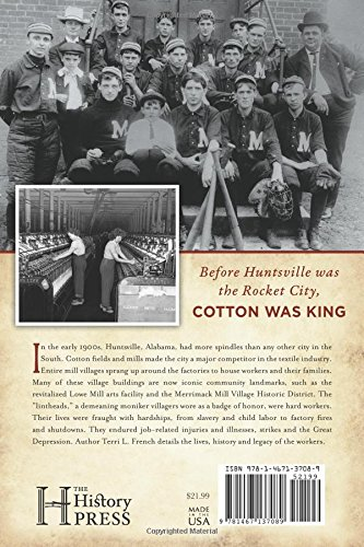 Huntsville Textile Mills & Villages: Linthead Legacy (Landmarks)