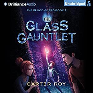The Glass Gauntlet Audiobook