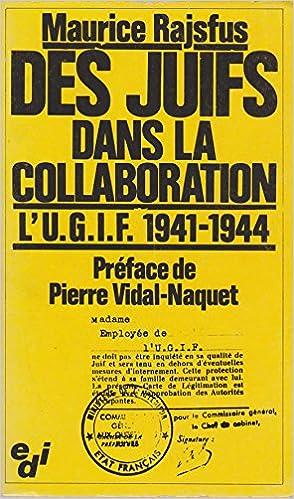 Download Des juifs dans la collaboration. L'UGIF, 1941-1944 epub, pdf