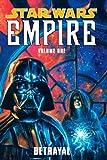 Betrayal (Star Wars: Empire, Vol. 1)