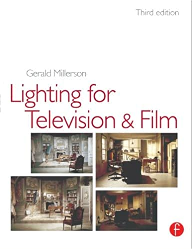 lighting for tv and film third edition gerald millerson