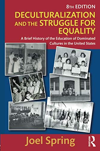 Pdf Teaching Deculturalization and the Struggle for Equality (Sociocultural, Political, and Historical Studies in Education)