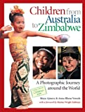 Children from Australia to Zimbabwe, Maya Ajmera and Anna Rhesa Versola, 088106999X