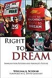 Right to DREAM, William A. Schwab, 1557286388