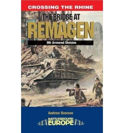 [(The Bridge at Remagen - WW2 Battleground)] [Author: Andrew Rawson] published on (May, 2004)