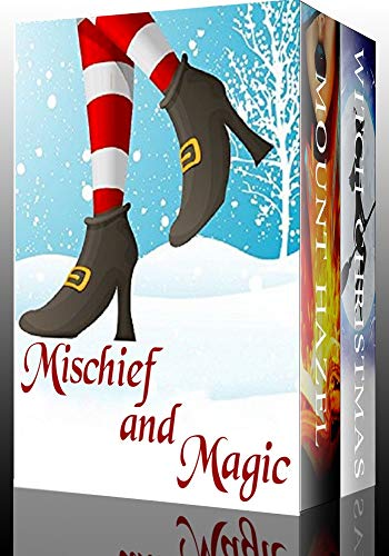 Mischief and Magic: A Collection of Cozy Witch Mysteries