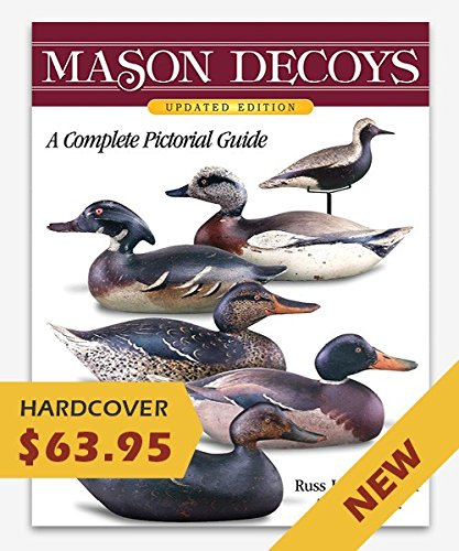 Mason decoys: A complete pictorial guide