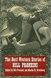 The Best Western Stories of Bill Pronzini, Bill Pronzini, 0804009325