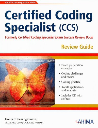 Certified Coding Specialist (CCS) Review Guide [With CDROM] (AHIMA Exam Preparation)