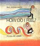 How Do I Feel?, Norma Simon, 0807534145
