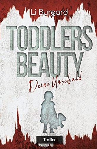 Deine Unschuld: Toddlers Beauty (Phoebe-Cott-Reihe) (German Edition)
