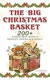 The Big Christmas Basket: 200+ Christmas