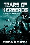 download ebook tears of kerberos (star crusades uprising, book 2) pdf epub