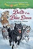Balto of the Blue Dawn (Magic Tree House (R))