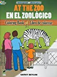 At the Zoo/En el Zoológico: Bilingual Coloring Book (Dover Children's Bilingual Coloring Book) (English and Spanish Edition)