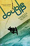 Double Up (Lake Lovelace Book 1)