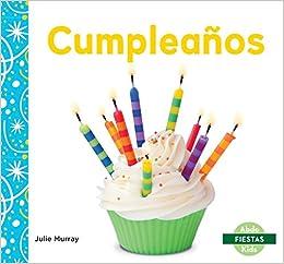 Cumpleaños / Birthday (Fiestas / Holidays) (Spanish Edition ...