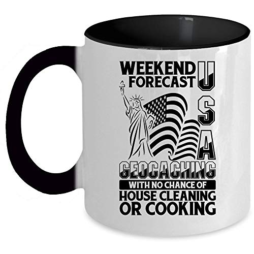 With No Chance Of House Cleaning Or Cooking Coffee Mug, Weekend Forecast USA Geocaching Accent Mug, Unique Gift Idea for Women (Accent Mug - Black)]()